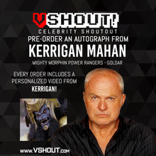 Load image into Gallery viewer, CLOSED Kerrigan Mahan Official vSHOUT! Autograph Pre-Order