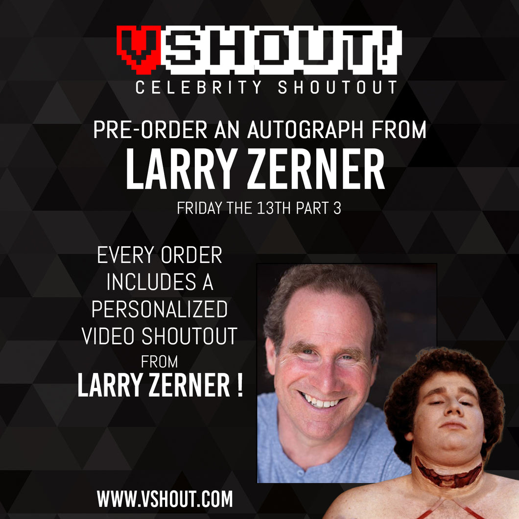 CLOSED Larry Zerner Official vShout! Autograph Pre-Order