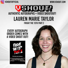 Load image into Gallery viewer, CLOSED Lauren Marie Taylor Official vShout! Autograph Pre-Order