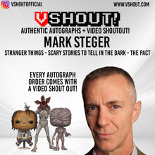 Load image into Gallery viewer, Closed Mark Steger Official vShout! Autograph Pre-Order
