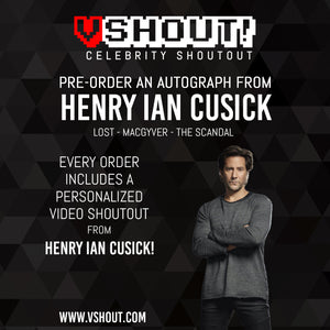 CLOSED Henry Ian Cusick Official vShout! Autograph Pre-Order