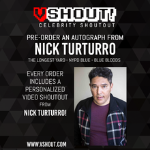 Load image into Gallery viewer, Nick Turturro Official vShout! Autograph Pre-Order
