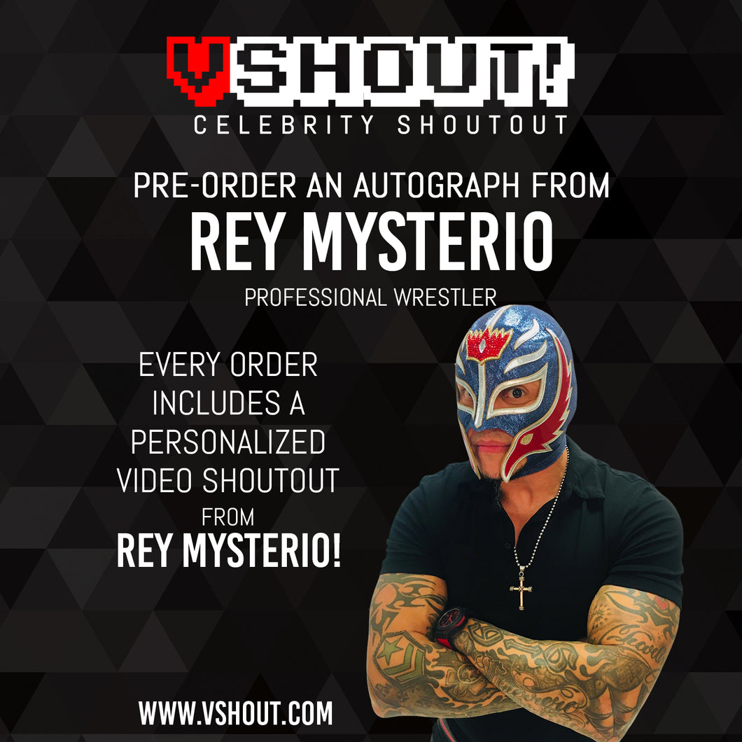 Rey Mysterio Official vShout! Autograph Pre-Order