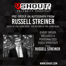 Load image into Gallery viewer, CLOSED Russell Streiner Official vShout! Autograph Pre-Order