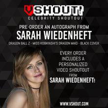 Load image into Gallery viewer, CLOSED Sarah Wiedenheft Official vShout! Autograph Pre-Order