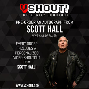 CLOSED Scott Hall Official vSHOUT! Autograph Pre-Order
