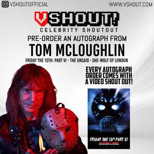 Tom McLoughlin Official vShout! Autograph Pre-Order