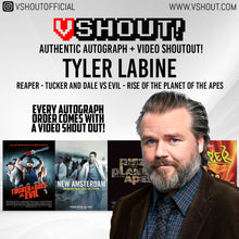 Load image into Gallery viewer, Tyler Labine Official vShout! Autograph Pre-Order