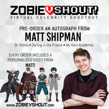 Load image into Gallery viewer, Matt Shipman Official vShout! Autograph Pre-Order