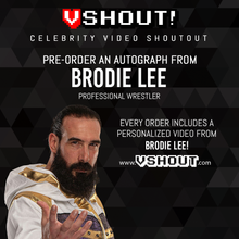 Load image into Gallery viewer, Brodie Lee Official vShout! Autograph Pre-Order