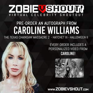 Caroline Williams Official vShout! Autograph Pre-Order