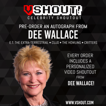 Load image into Gallery viewer, Dee Wallace Official Zobie vShout! Autograph Pre-Order