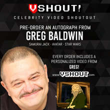 Load image into Gallery viewer, Greg Baldwin Official vSHOUT! Autograph Pre-Order