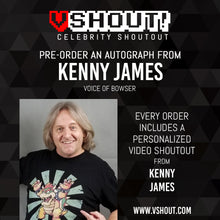 Load image into Gallery viewer, Kenny James Official vShout! Autograph Pre-Order