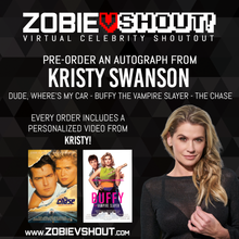 Load image into Gallery viewer, Closed Kristy Swanson Official vShout! Autograph Pre-Order