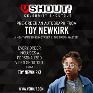 Closed Toy Newkirk Official vShout! Autograph Pre-Order