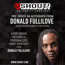 Load image into Gallery viewer, Donald Fullilove Official vSHOUT! Autograph Pre-Order