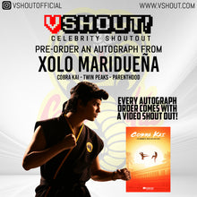 Load image into Gallery viewer, Xolo Maridueña Official vShout! Autograph Pre-Order