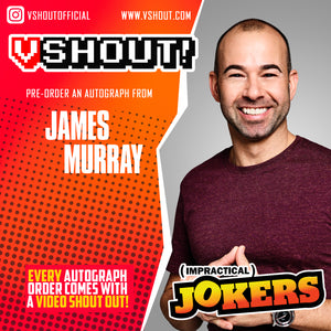 Closed James Murray Official vShout! Autograph Pre-Order
