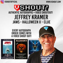 Load image into Gallery viewer, CLOSED Jeffrey Kramer Official vShout! Autograph Pre-Order