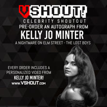 Load image into Gallery viewer, Closed Kelly Jo Minter Official vShout! Autograph Pre-Order