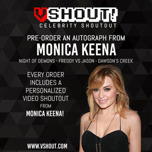 CLOSED Monica Keena Official vShout! Autograph Pre-Order