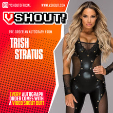 Load image into Gallery viewer, Trish Stratus Official vShout! Autograph Pre-Order
