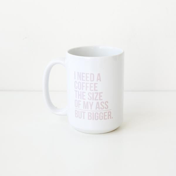 The But Bigger Mug - wish.list boutique