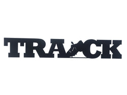Track Word Metal Sign