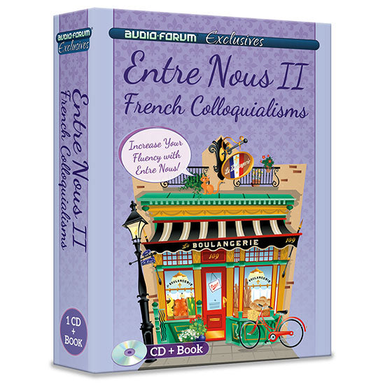 Entre Nous 2 - French French Colloquialisms (CD/Book)