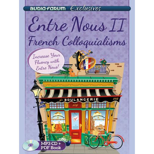 Entre Nous 2 - French French Colloquialisms (MP3/PDF)