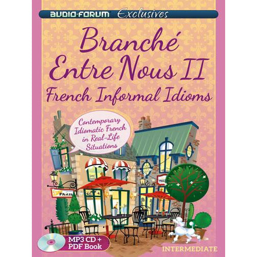 Branche Entre Nous 2 - French Informal Idioms (Download)