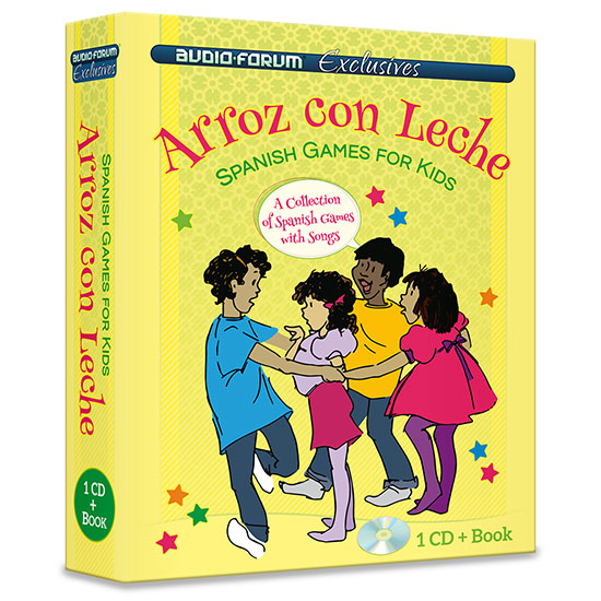 Spanish for Kids: Arroz Con Leche (CD/Book)