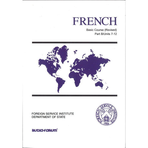 FSI: Basic French Part B