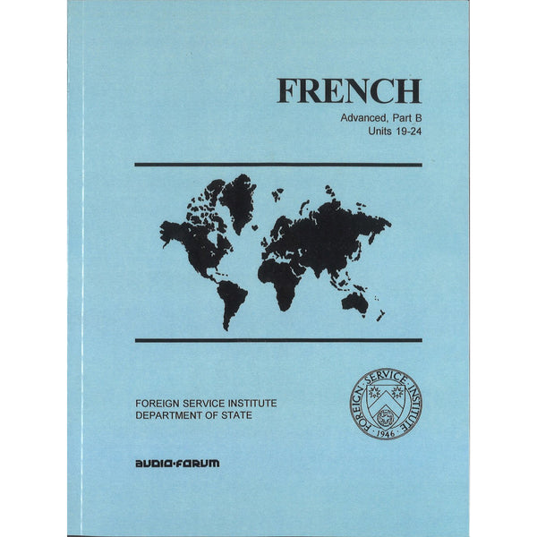 FSI: Basic French Advanced B