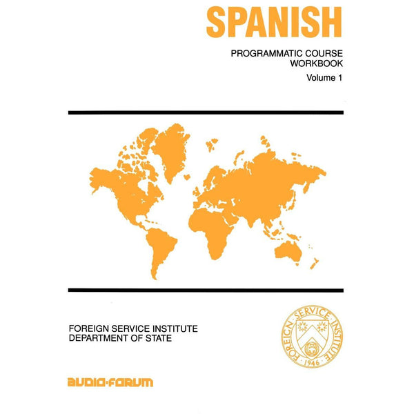 FSI: Programmatic Spanish 1 Workbook