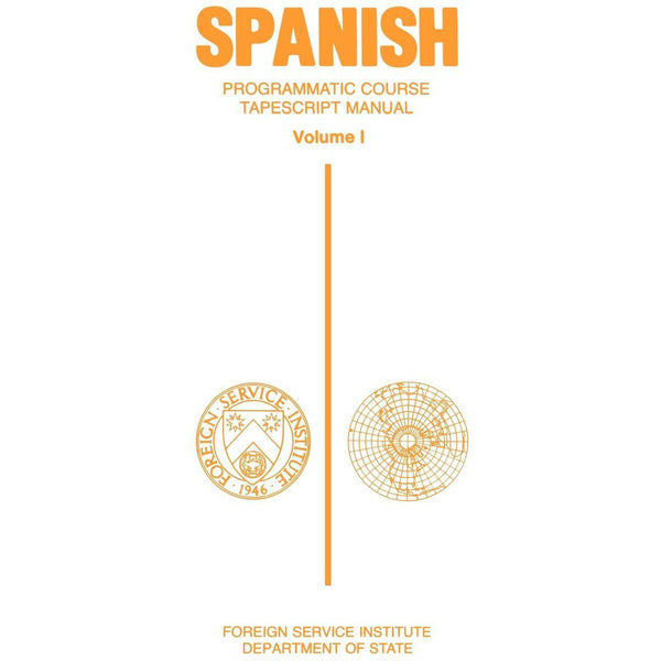 FSI: Programmatic Spanish 1 (Manual)