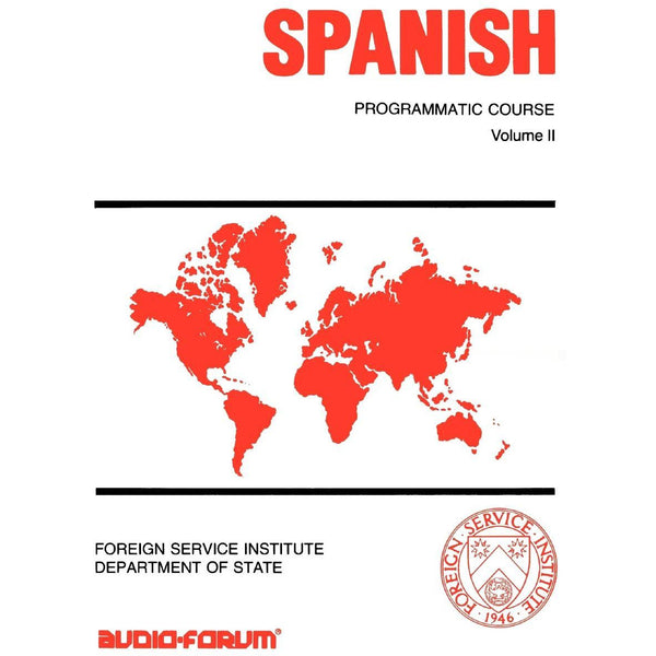 FSI: Programmatic Spanish 2 (Manual)