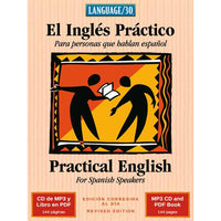 El Inglés Práctico - Practical English for Spanish Speakers (MP3/PDF)