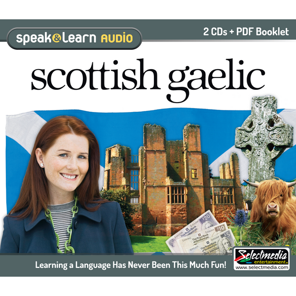 Speak & Learn Scottish Gaelic (Audio Download)