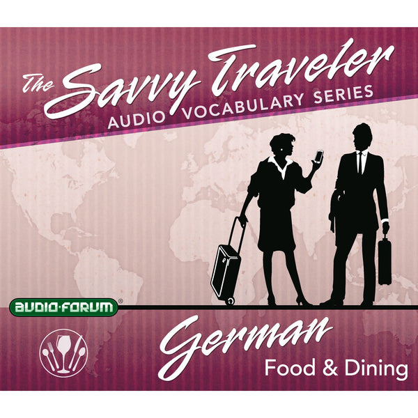 Savvy Traveler German Food & Dining (2 CDs)