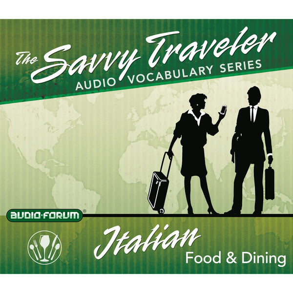 Savvy Traveler Italian Food & Dining (2 CDs)