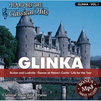 Heard Before Classical Hits: Glinka Vol. 1 (Download)
