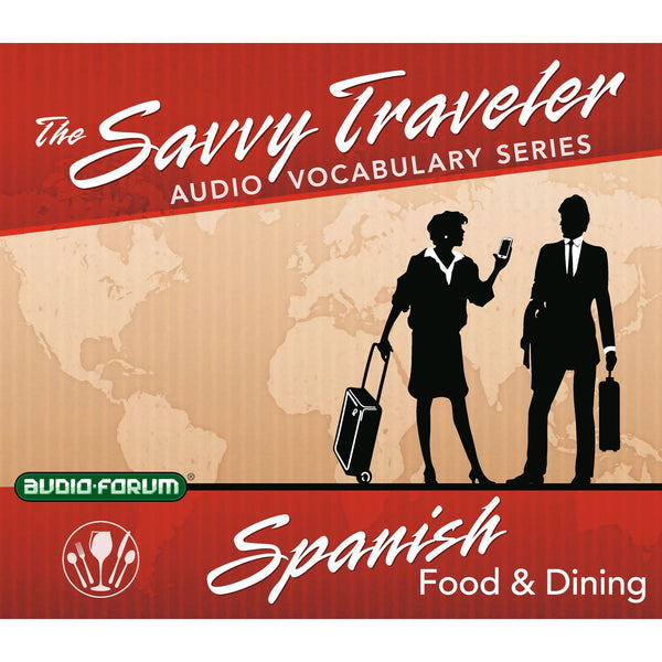 Savvy Traveler Spanish Food & Dining (2 CDs)