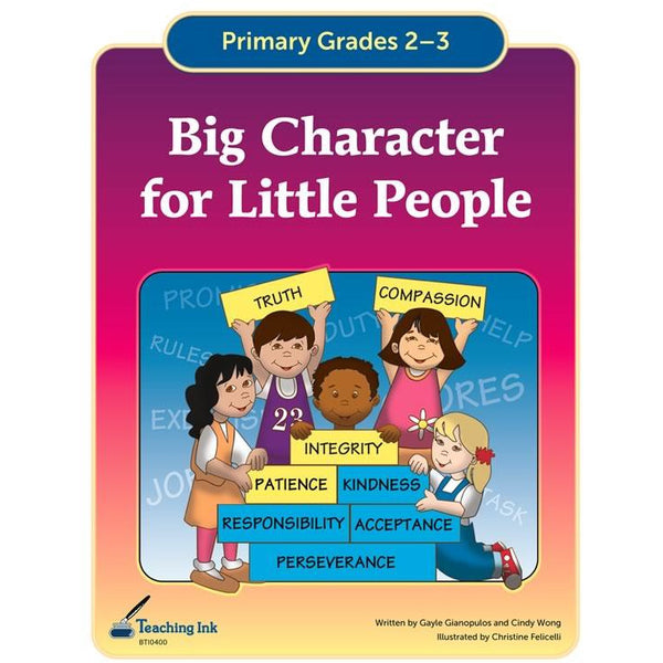 Big Character for Little People (Gr. 2-3) - PDF DOWNLOAD