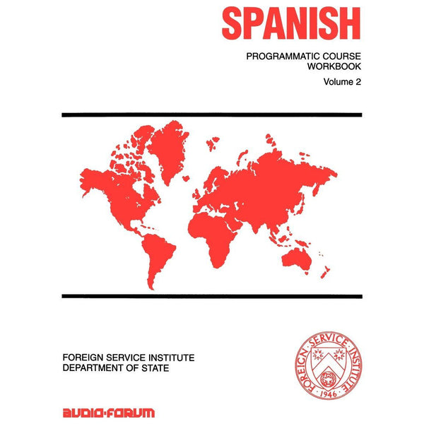FSI: Programmatic Spanish 2 Workbook