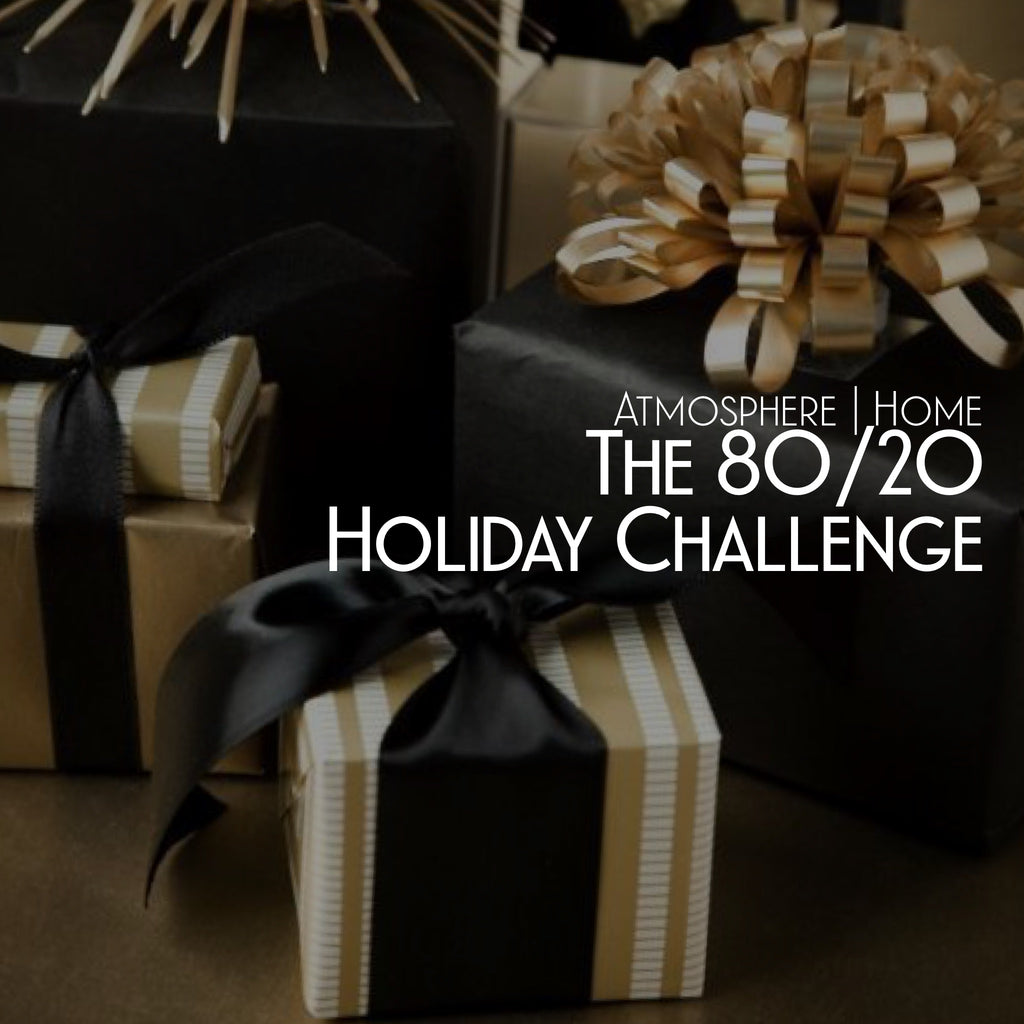 The 80/20 Holiday Challenge