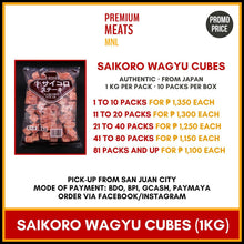 Load image into Gallery viewer, Authentic Saikoro Wagyu Cubes (1 kg per pack)