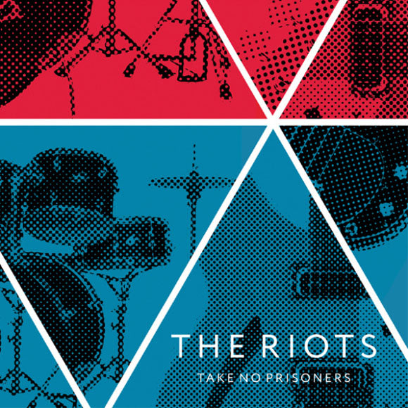 THE RIOTS - Take No Prisoners - 10inch