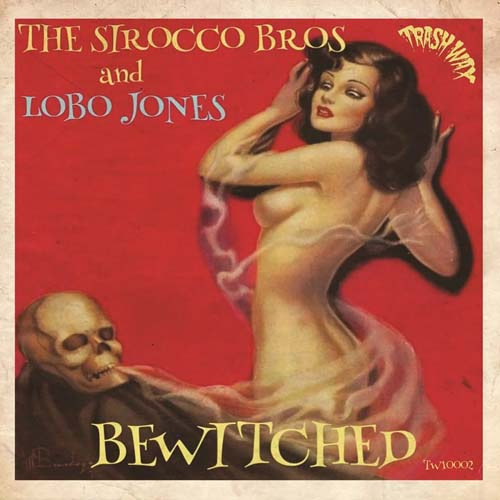Sirocco Bros and Lobo Jones - Bewitched - 10""